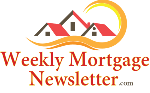 Weekly Mortgage Newsletter