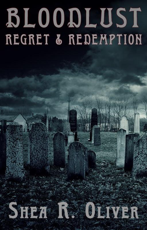 Bloodlust: Regret & Redemption Cover
